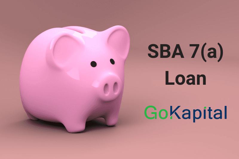 SBA 7(a) GoKapital